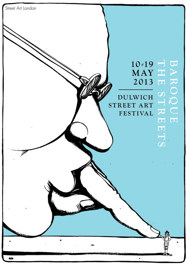 Dulwich Street Art Festival Poster Im DJing at Street Art London: Baroque The Streets tomorrow!